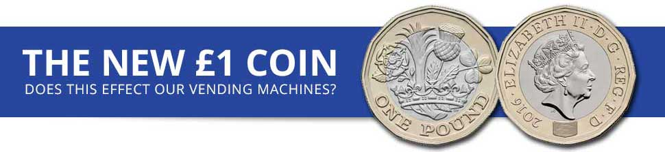 New Pound Coin and Vending Machines